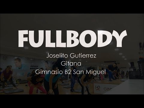FULLBODY Con Joselito Gutierrez 25/04/2019 Gitana