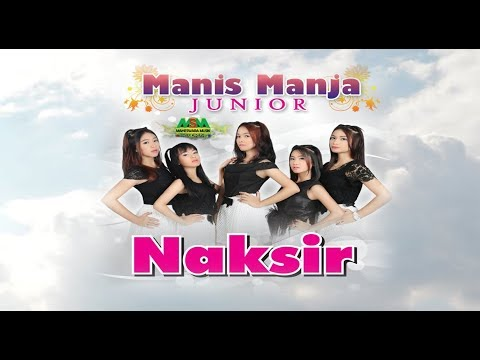 Naksir by Manis Manja Junior / M2J