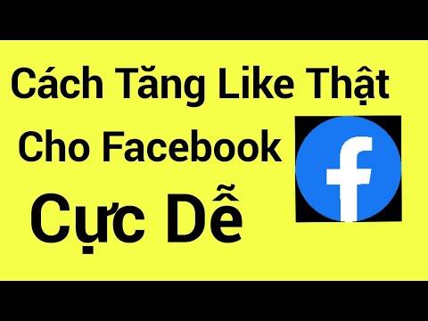 cách hack like ảnh đại diện trên facebook - Cách tăng lượt like thật, tăng like hình ảnh bài viết facebook mới nhất
