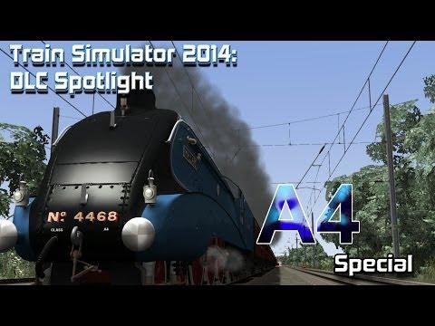 Train Simulator 2014: DLC Spotlight- Class A4 Pacifics
