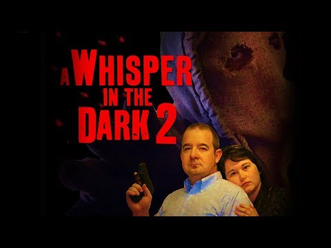 A WHISPER IN THE DARK 2 (2017) Full Length Horror Slasher Film