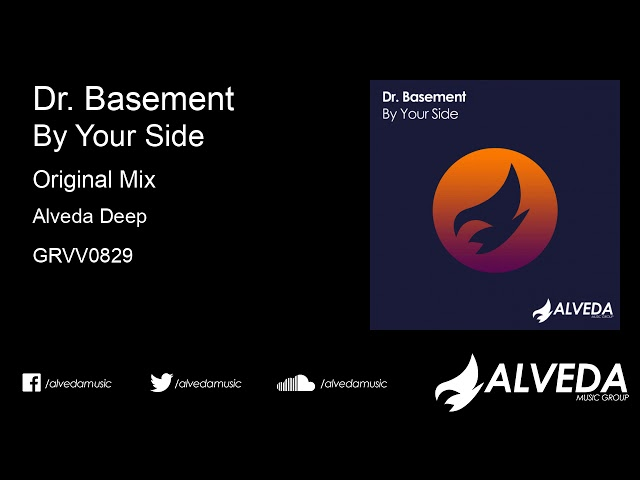 Dr. Basement - By Your Side (Original Mix)