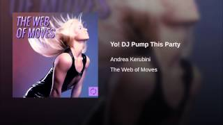 Yo! DJ Pump This Party (Stefano Valli Yes Mix)