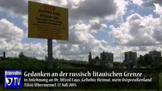 Gedanken an der russisch-litauischen Grenze in Ostpreußen