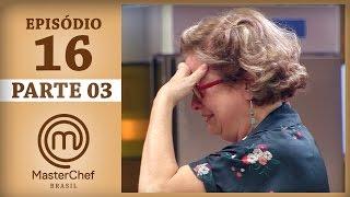 MASTERCHEF BRASIL (20/06/2017) | PARTE 3 | EP 16 | TEMP 04