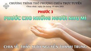 HTTL BẾN TRE - Chương Trình Thờ Phượng Chúa - 24/10/2021