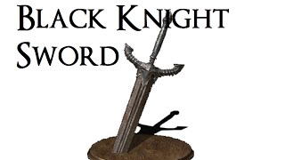 Dark Souls easy way to get Black Knight Sword in 5 min
