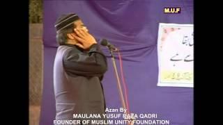 AZAN By Maulana Yusuf Raza Qadri