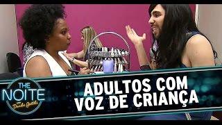 The Noite (10/11/14) - Adultos com voz de criança porque fica engraçado