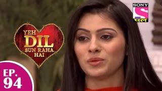 Yeh Dil Sun Raha Hai - यह दिल सुन रहा है - Episode 94 - 13th February 2015 - Last Episode