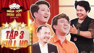 Thách thức danh hài 4 | tập 3 full: Trấn Thành, Trường Giang