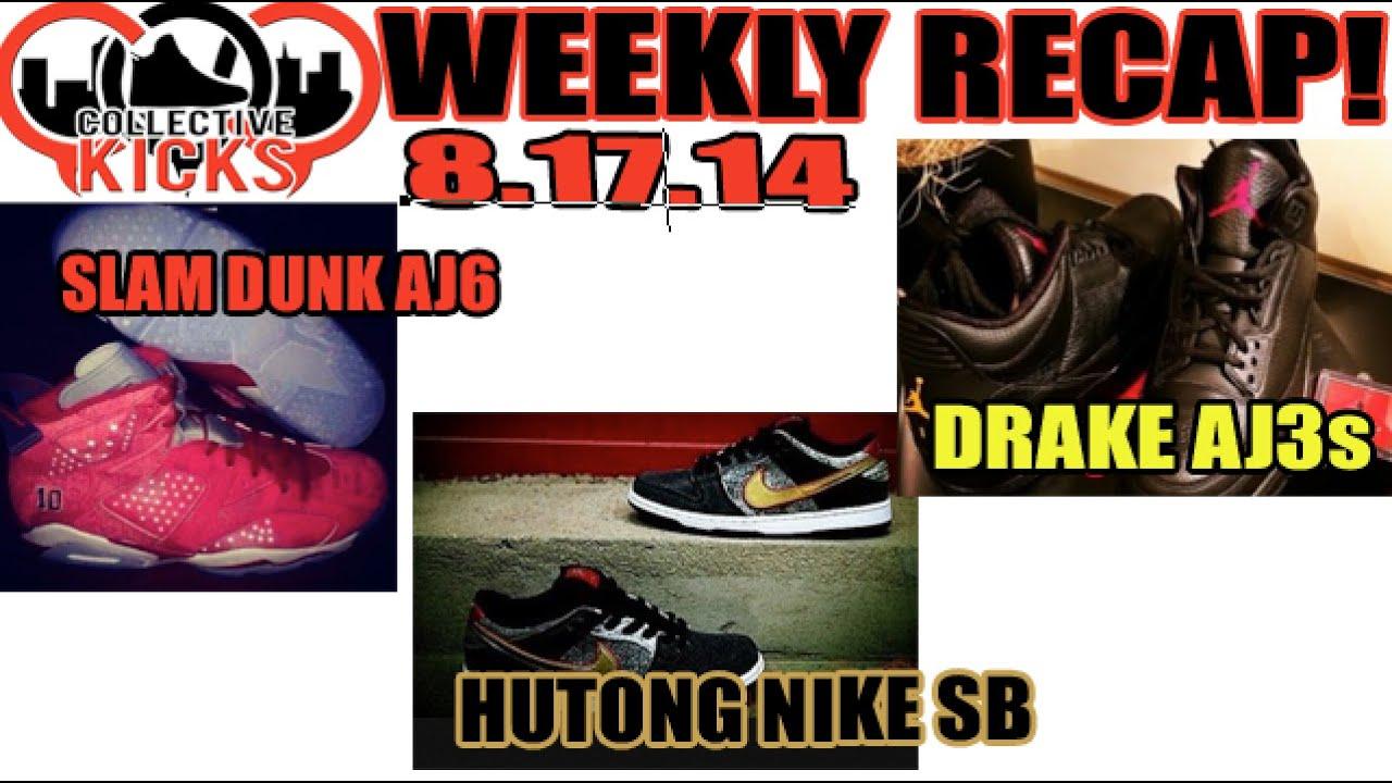 ff3196e51a1a Collectivekicks Weekly Recap 8.17.14  AJ6 Slam Dunk
