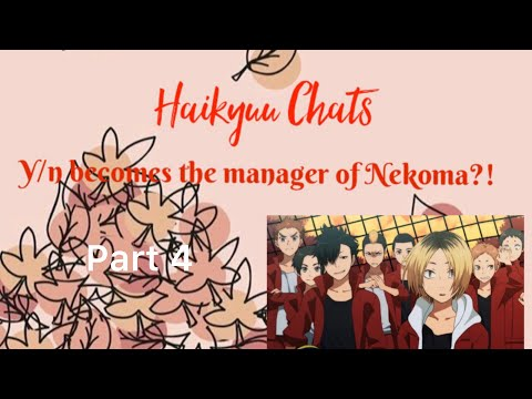 Haikyuu!!    Y/n becomes the manager of Nekoma?!    part 4 (LAST PART)