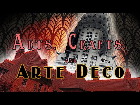 Art Deco and the Arts and Crafts Movement  (1850-1940)