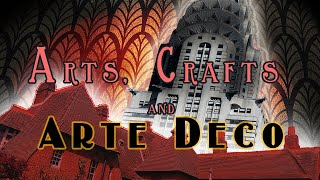 The Arts and Crafts Movement and Art Deco  1850 1940