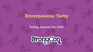 Bronypalooza: Tarby