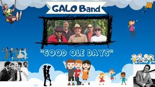Good ole Days coטer (Galo Band)