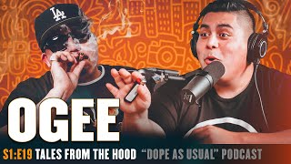 Tales From The Hood w/Ogee | Hosted By Dope As Yola