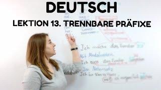 НЕМЕЦКИЙ. УРОК 13. Глаголы с отделяемыми приставками #немецкий #deutsch #englifetv #präfixe