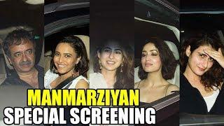 Bollywood Celebs At MANMARZIYAN Movie SPECIAL SCREENING   Yami, Swara, Sara, Rajkumar Hirani,