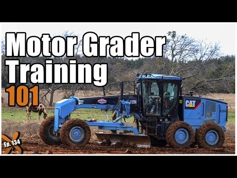 How To Operate A Motor Grader (UPDATED) // Heavy Equipment Operator Training