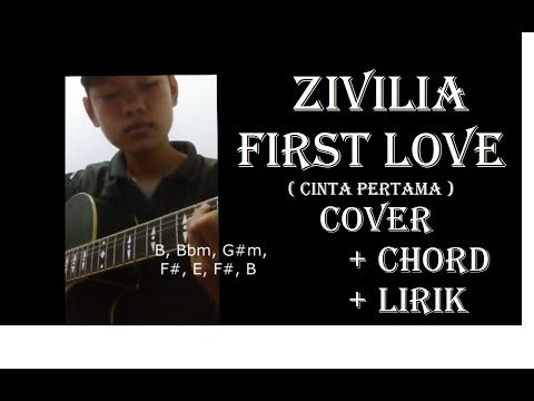 Zivilia - Cinta Pertama ( FIRST LOVE ) COVER + Chord + Lirik By  Fery Fadly
