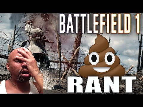 I WANTED TO LIKE THIS GAME BUT I HATE IT!!! BATTLEFIELD ONE RANT