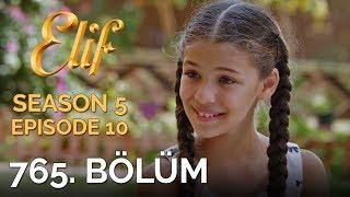 Video Elif Episode 765 | Season 5 Episode 10 download MP3, 3GP, MP4, WEBM, AVI, FLV Oktober 2018