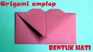 Cara membuat origami bentuk amplop love amplop hati
