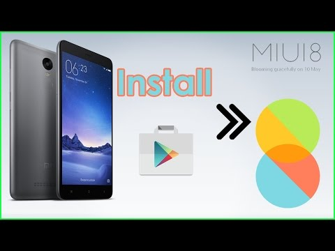 Install Google Play Store & Google Play services MIUI 8! New method!