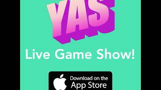 YAS - Live Game Show - Play Now