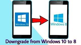 Downgrade from Windows 10 to Windows 8 in Windows/Microsoft Phone | Windows Recovery Tool | 2018