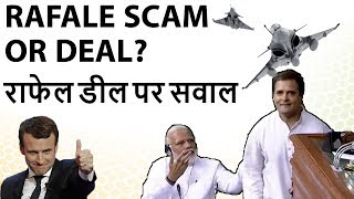 Rafale Deal Controversy - Why Can