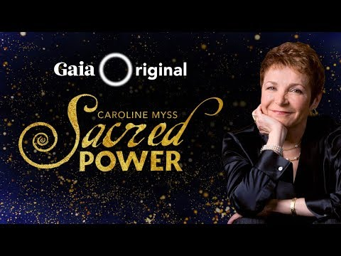Sacred Power With Caroline Myss - Trailer | Gaia