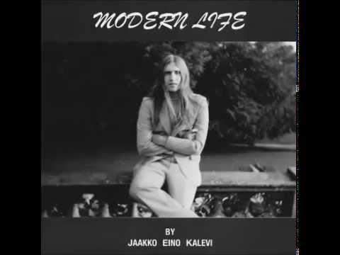 jaakko eino kalevi modern life