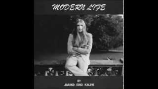 Jaakko Eino Kalevi - Modern Life (2010) Full Album