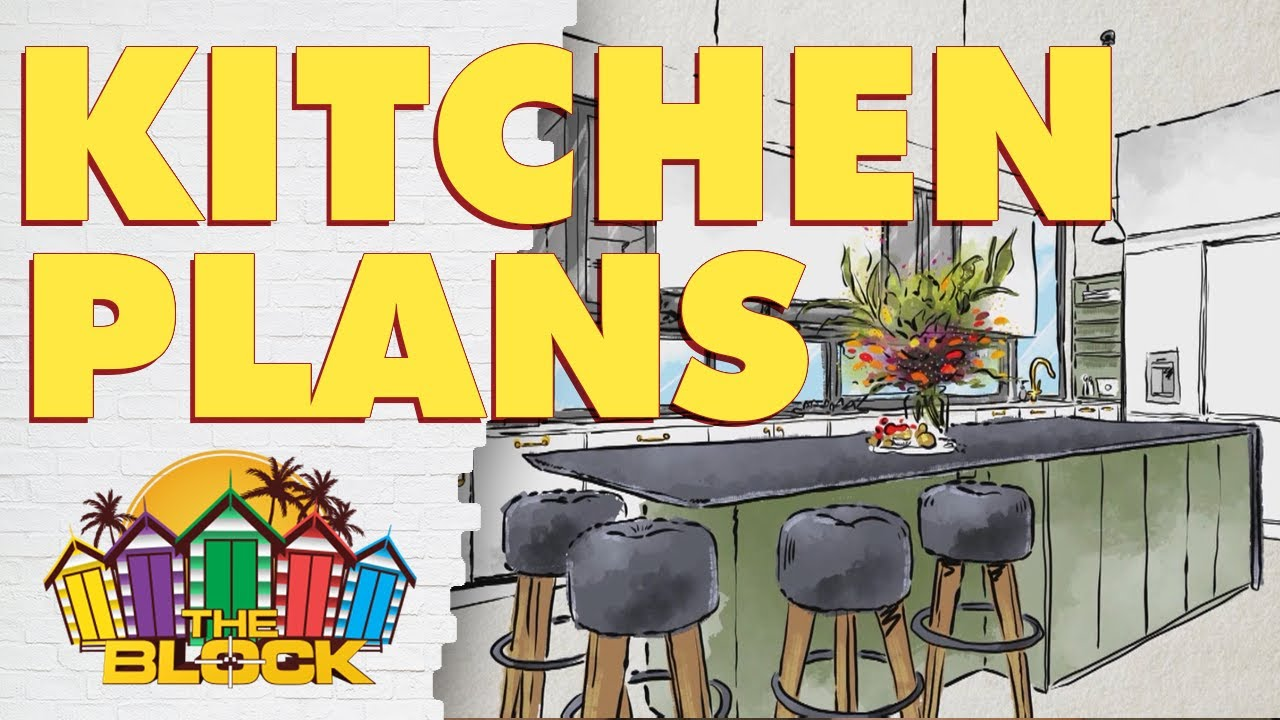 Every team's plan for their Kitchen   The Block 2020