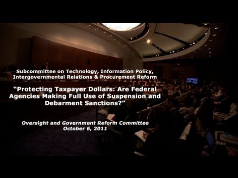 """Are Federal Agencies Making Full Use of Suspension & Debarment Sanctions?"" Part 1"