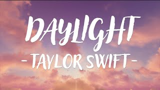 Taylor Swift Daylight MP3