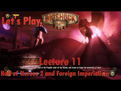 Let's Play BioShock Infinite: Lecture 11