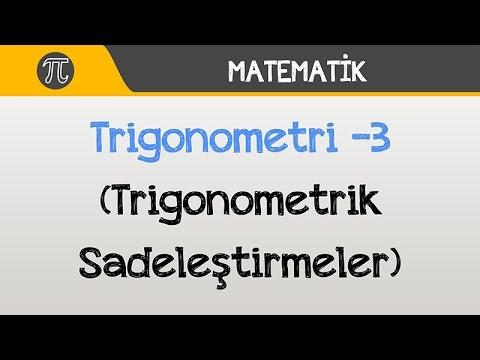 Trigonometri -3 (Trigonometrik Sadeleştirmeler) | Matematik | Hocalara Geldik