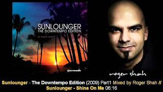 Sunlounger feat. Britta Medeiros - Shine On Me // The Downtempo Edition [ARMA232-1.11]
