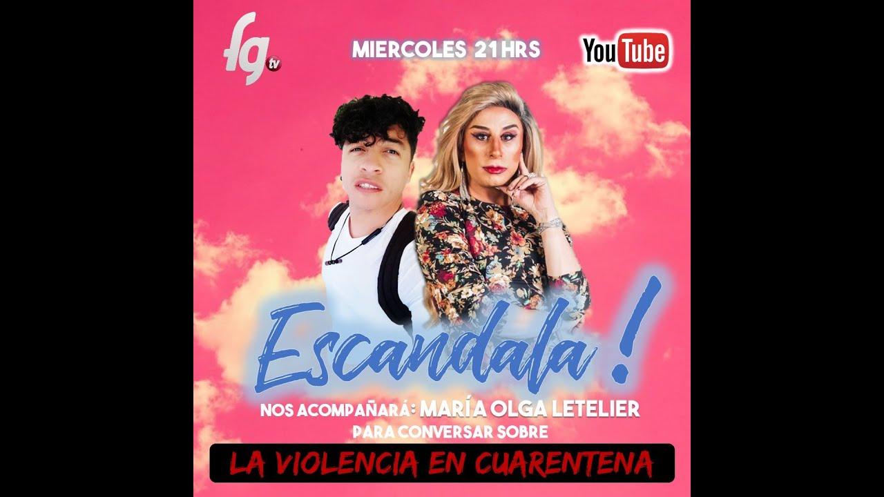 ESCANADALAAA - LA VIOLENCIA EN CUARENTENA