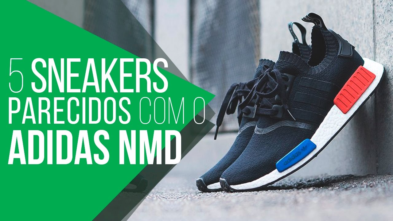 ebeefec5819 5 Sneakers para substituir o ADIDAS NMD -  TrocaMM - YouTube