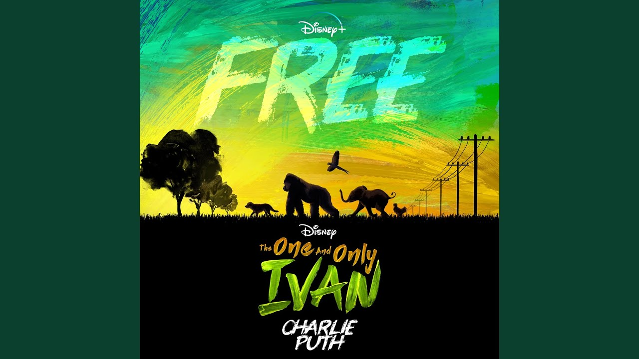 """Download Free (From Disney's """"The One And Only Ivan"""")"""