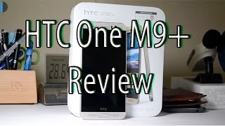 HTC One M9+ (M9 Plus) Review