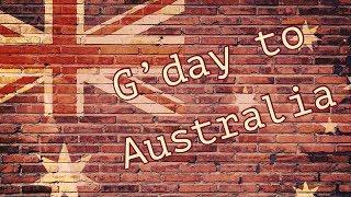 G'day Australia