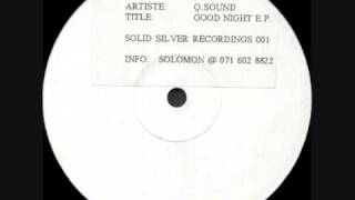 Q Sound -  Good Night (THE RETURN)
