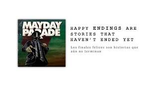 Download Mayday Parade - Happy Endings Are Stories That Haven't Ended Yet | Lyrics & Sub Español MP3 song and Music Video