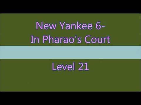 New Yankee 6 In Pharao's Court Level 21 (Expert-Mode 3 Stars) |